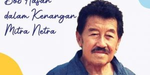 Bob Hasan Dalam kenangan Mitra Netra